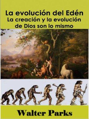 cover image of La evolución del Edén