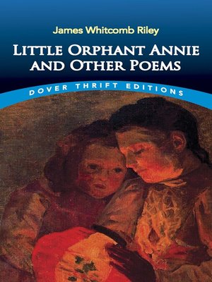 cover image of Little Orphant Annie and Other Poems