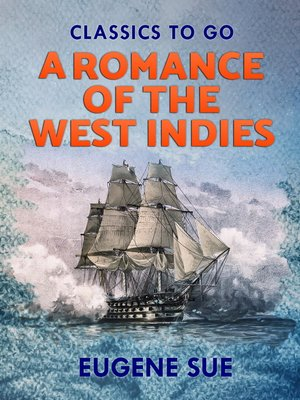 cover image of A Romance of the West Indies