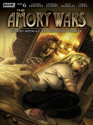 cover image of The Amory Wars: Good Apollo, I'm Burning Star IV, Issue 6