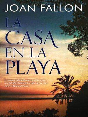 cover image of La casa en la playa