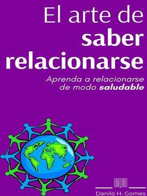 cover image of El arte de saber relacionarse