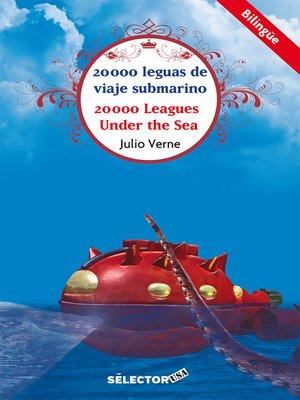 cover image of 20,000 leguas de viaje submarino (bilingüe)