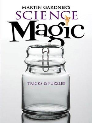 cover image of Martin Gardner's Science Magic
