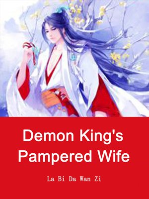 cover image of Demon King's Pampered Wife