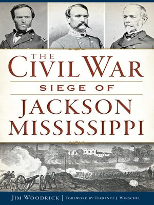cover image of The Civil War Siege of Jackson, Mississippi