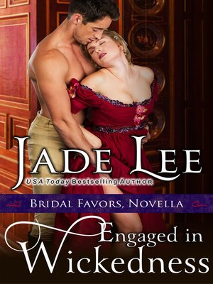 cover image of Engaged in Wickedness (A Bridal Favors Novella)