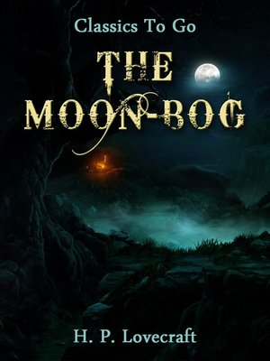 cover image of The Moon-Bog