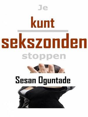cover image of Je kunt sekszonden stoppen