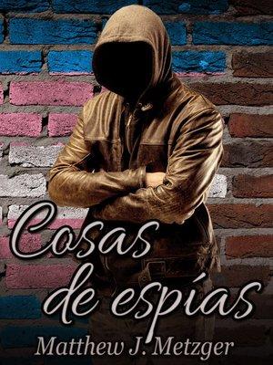 cover image of Cosas de espías