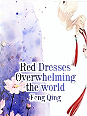 cover image of Red Dresses Overwhelming the world