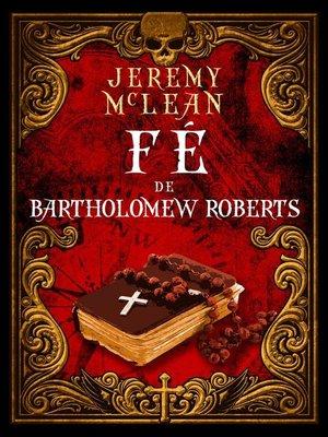 cover image of Fé de Bartholomew Roberts