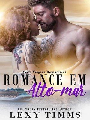 cover image of Romance em Alto-mar