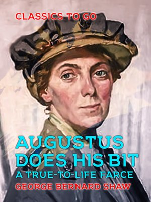 cover image of Augustus Does His Bit a True-to-Life Farce