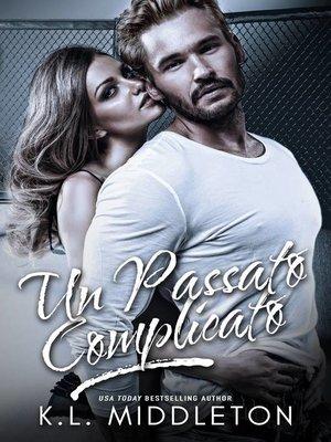 cover image of Un Passato Complicato