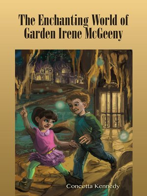cover image of The Enchanting World of Garden Irene McGeeny