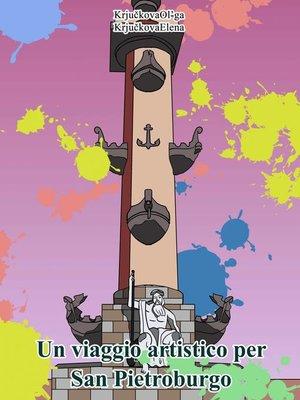 cover image of Un viaggio artistico per San Pietroburgo