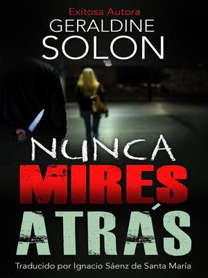 cover image of Nunca mires atrás