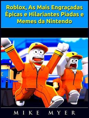cover image of Roblox, As Mais Engraçadas, Épicas e Hilariantes Piadas e Memes da Nintendo