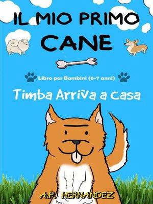 cover image of Il mio Primo Cane