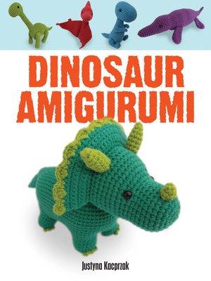 cover image of Dinosaur Amigurumi