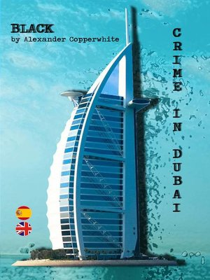 cover image of BLACK—CRIME IN DUBAI  (The Adventures of Francisco Valiant Greenhorn)