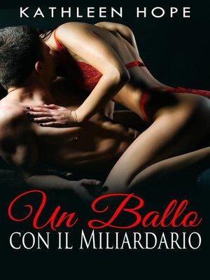 cover image of Un Ballo con il Miliardario