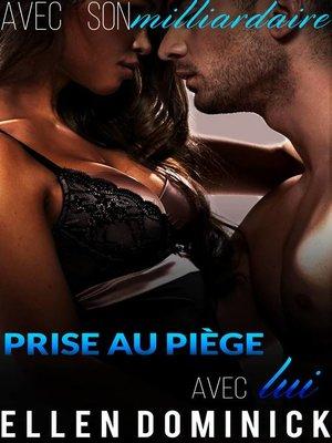 cover image of Prise au piège avec lui