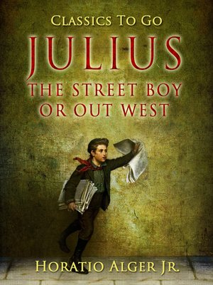 cover image of Julius the Street Boy