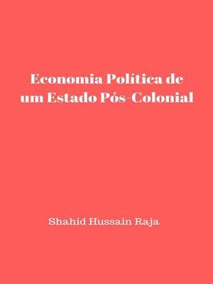 cover image of Economia Política de um Estado Pós-Colonial