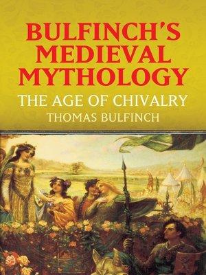 cover image of Bulfinch's Medieval Mythology