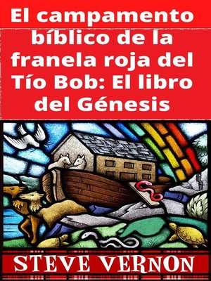 cover image of El campamento bíblico de la franela roja del Tío Bob