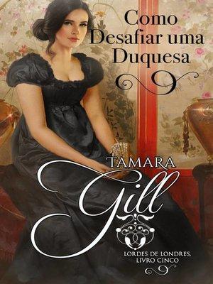 cover image of Como Desafiar uma Duquesa