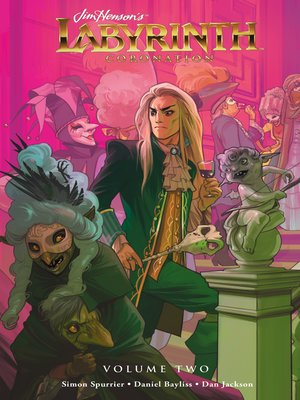 cover image of Jim Henson's Labyrinth: Coronation, Volume 2