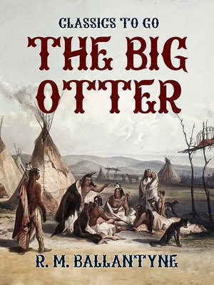 cover image of The Big Otter
