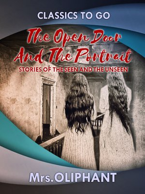 cover image of The Open Door and the Portrait Stories of the Seen and the Unseen