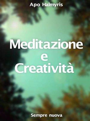cover image of Meditazione e Creatività