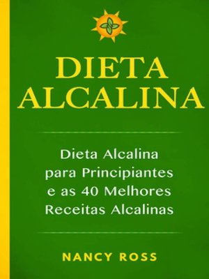 cover image of Dieta Alcalina--Dieta Alcalina para Principiantes e as 40 Melhores Receitas Alcalinas