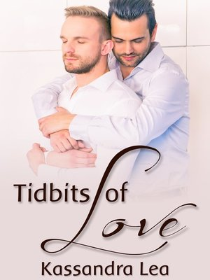 cover image of Tidbits of Love
