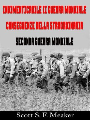 cover image of Indimenticabile II Guerra Mondiale