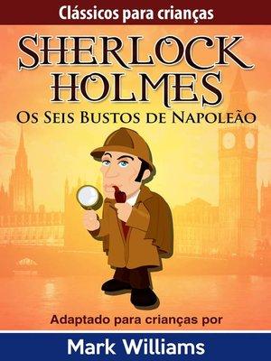 cover image of Os Seis Bustos de Napoleão