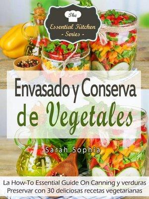 cover image of Envasado y Conserva de Vegetales