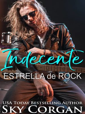 cover image of Indecente Estrella de Rock