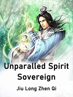 cover image of Unparalled Spirit Sovereign
