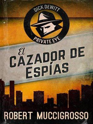 cover image of El Cazador de Espías
