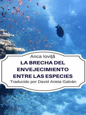 cover image of La Brecha del Envejecimiento Entre las Especies