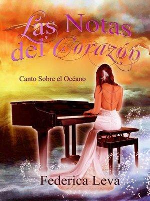 cover image of Las Notas del Corazón/Canto Sobre el Océano