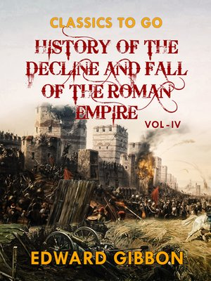 cover image of History of the Decline and Fall of the Roman Empire  Vol IV