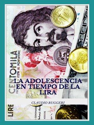 cover image of La Adolescencia En Tiempo De La Lira