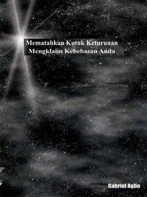 cover image of Mematahkan Kutuk Keturunan